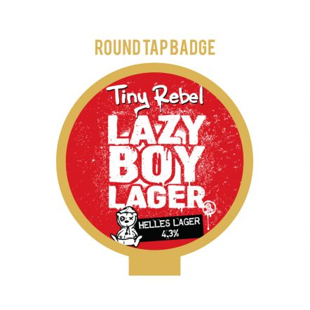 Tiny Rebel Lazy Boy Tap Badge