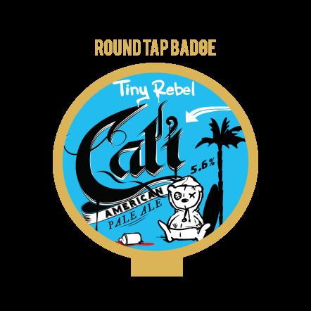 Tiny Rebel Cali Tap Badge