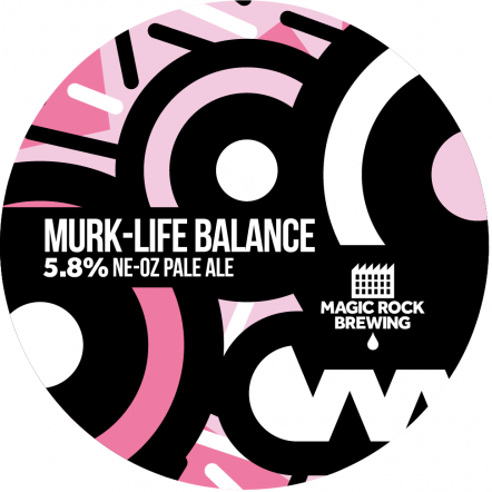 Magic Rock Murk-Life Balance