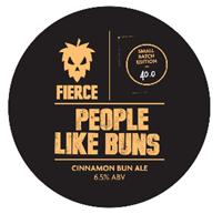 Fierce People Like Buns Cinnamon Bun Ale