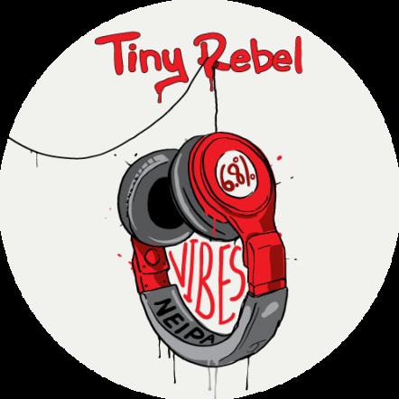 Tiny Rebel Vibes